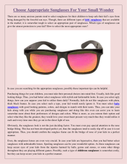 Choose Appropriate Sunglasses For Your Small Wonder