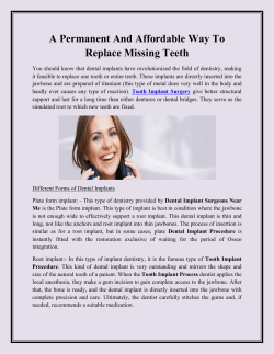 A Permanent And Affordable Way To Replace Missing Teeth