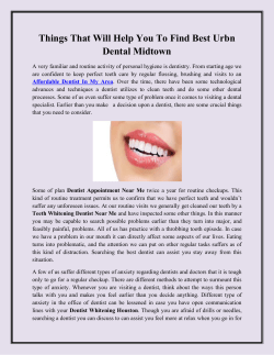 Things That Will Help You To Find Best Urbn Dental Midtown