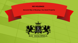 REI Holdings- Secured Way of Buying a Tax Deed Property