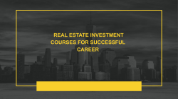 Real Estate Investment Courses for Successful Career
