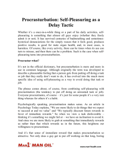 Procrasturbation - Self-Pleasuring as a Delay Tactic