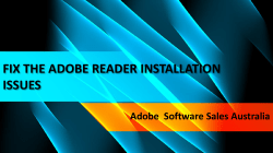 FIX THE ADOBE READER INSTALLATION ISSUES-converted