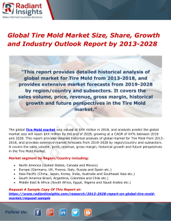 Global Tire Mold Market Size, Share, Growth and Industry Outlook Report by 2013-2028