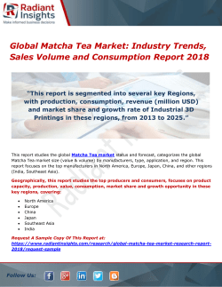 Global Matcha Tea Market- Industry Trends, Sales Volume and Consumption Report 2018