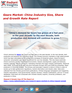 Gears Market- China Industry Size, Share and Growth Rate Report