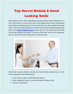 Top Secret Behind A Good Looking Smile
