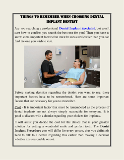 Things To Remember When Choosing Dental Implant Dentist