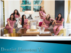 Dentist Houston Tx