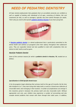 NEED OF PEDIATRIC DENTISTRY