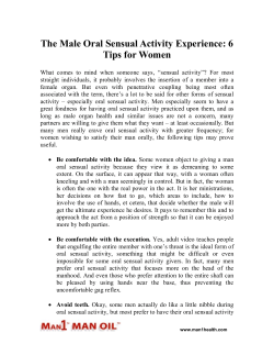 The Male Oral Sensual Activity Experience - 6 Tips for Women