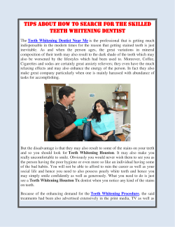 Tips about How to search for the Skilled Teeth Whitening Dentist