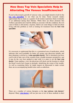 How Does Top Vein Specialists Help In Alleviating The Venous Insufficiencies