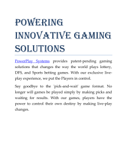 POWERING INNOVATIVE GAMING SOLUTIONS